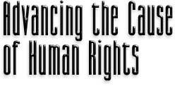 Advancing the Cause of Human Rights